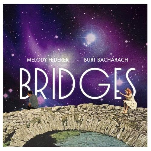 Bridges de Melody Federer