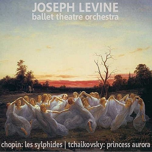 Chopin: Les Sylphides - Tchaikovsky: Princess Aurora von Ballet Theatre Orchestra