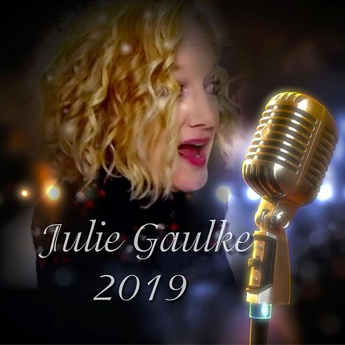 Julie Gaulke 2019 von Julie Gaulke