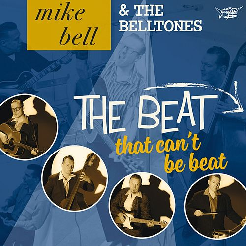 The Beat That Can't Be Beat de Mike Bell