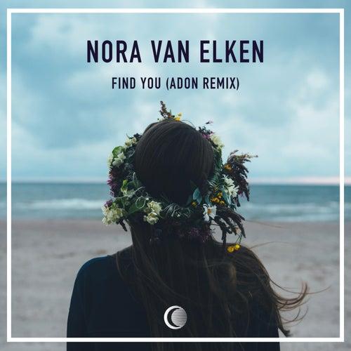 Find You (Adon Remix) de Nora Van Elken