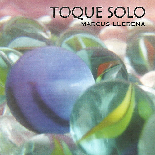 Toque Solo de Marcus Llerena