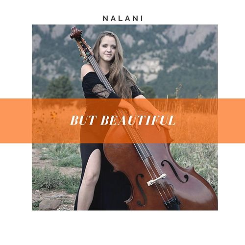 But Beautiful by Nalani