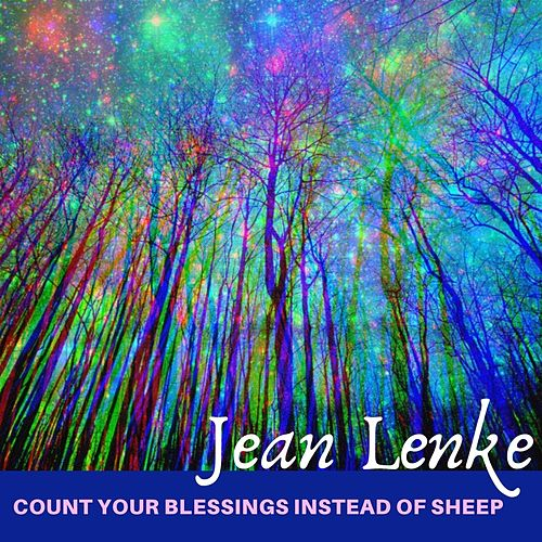 Count Your Blessings Instead of Sheep by Jean Lenke