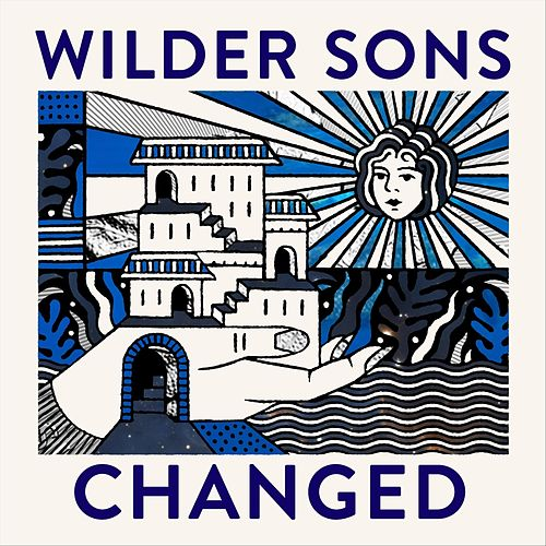 Changed by Wilder Sons