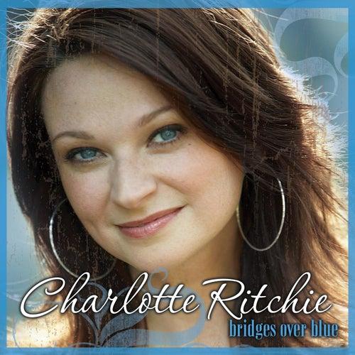 Bridges over Blue by Charlotte Ritchie