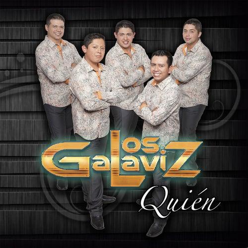 Quién by Los Galaviz