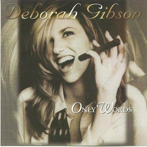 Only Words de Deborah Gibson