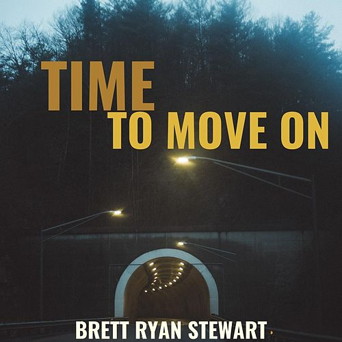 Time to Move On de Brett Ryan Stewart
