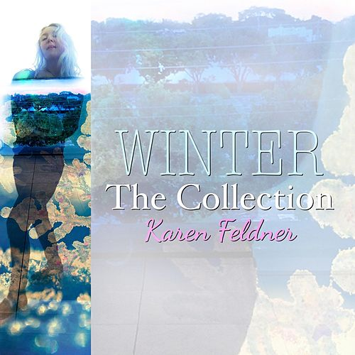 Winter: The Collection de Karen Feldner