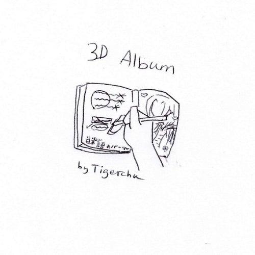 3D Album by Tigerchu