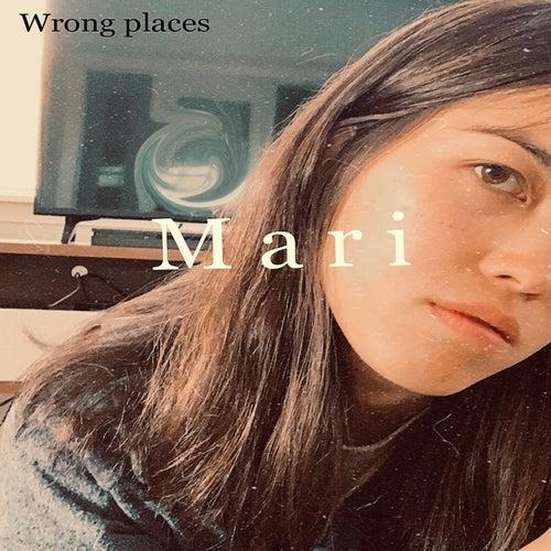 Wrong Places de Mari