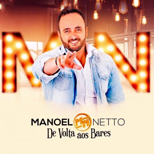 De Volta aos Bares (Ao Vivo) de Manoel Netto