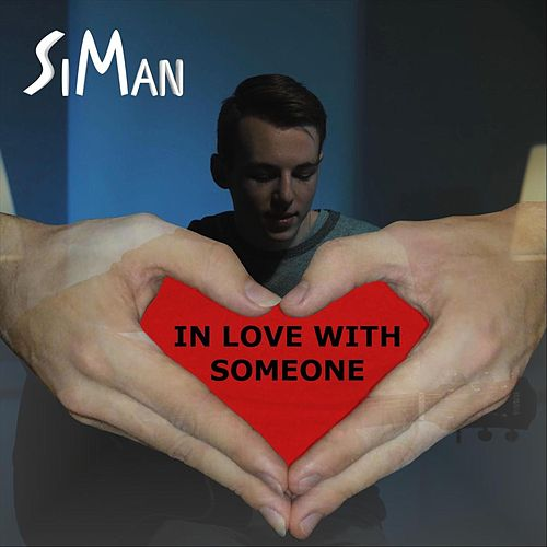 In Love with Someone by Siman