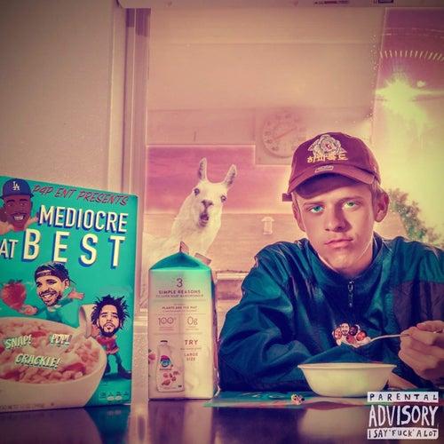 Mediocre at Best (Mixtape) de El Vez