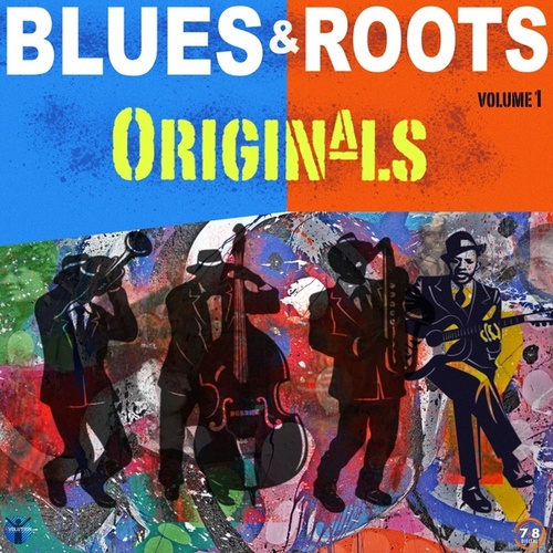 Blues & Roots Originals, Vol. 1 by Various Artists