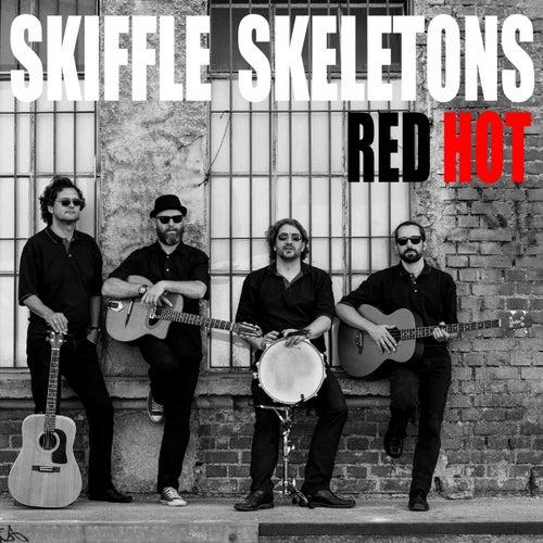 Red Hot von Skiffle Skeletons