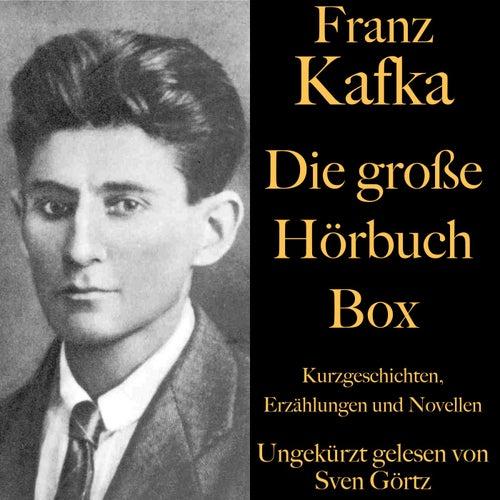Franz Kafka: Die große Hörbuch Box (Kurzgeschichten, Erzählungen und Novellen) von Franz Kafka