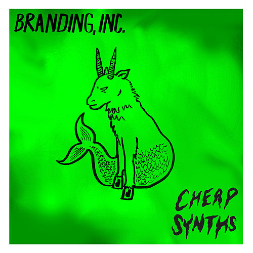 Branding Inc. by Cheap Synths
