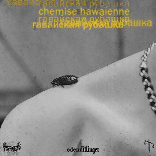 CHEMISE HAWAÏENNE de Eden Dillinger