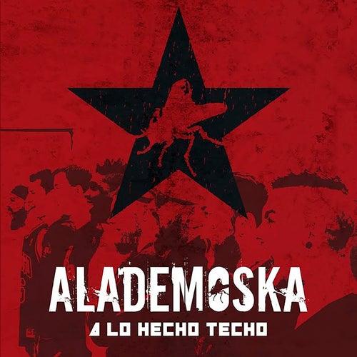 A Lo Hecho Techo de Alademoska