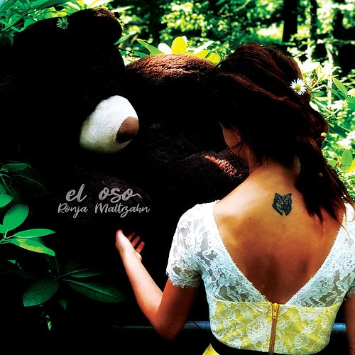 El Oso by Ronja Maltzahn