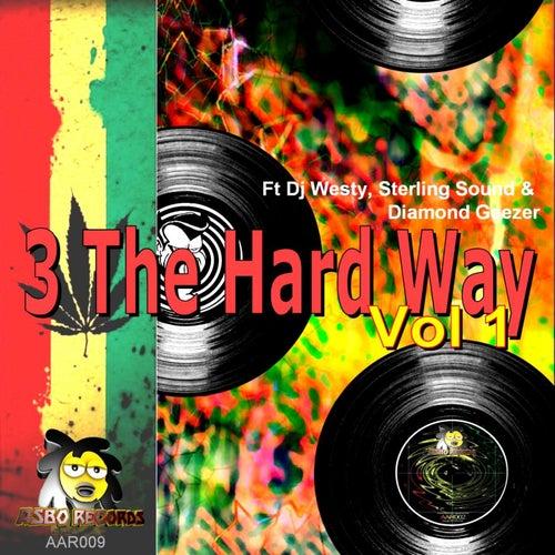 3 The Hard Way Vol 1 by Various