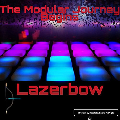The Modular Journey Begins by Lazerbow