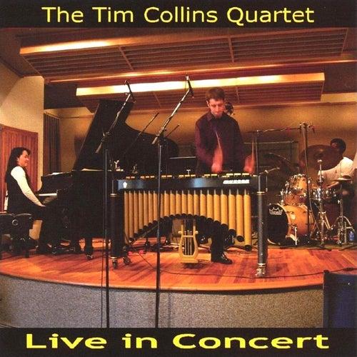 Live in Concert (The Tim Collins Quartet) by Tim Collins
