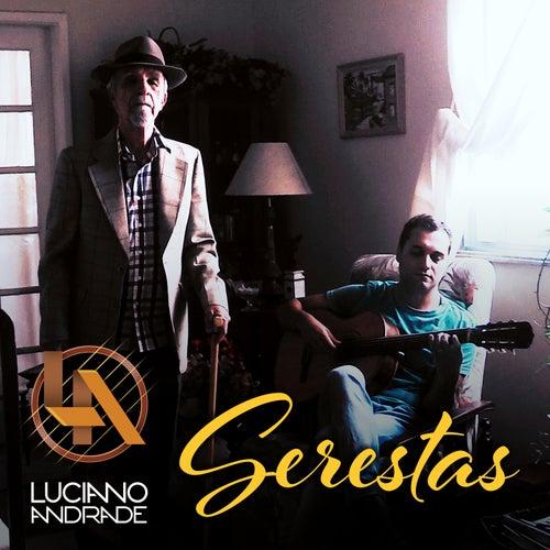 Serestas by Luciano Andrade