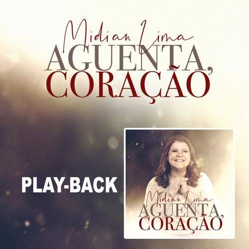 Aguenta Coração (Playback) de Midian Lima