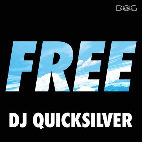 Free by DJ Quicksilver