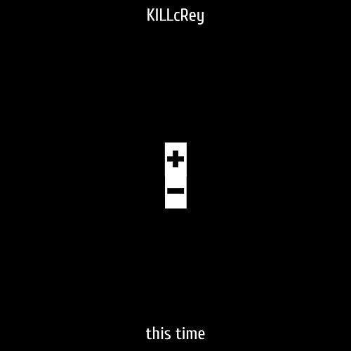 This Time by KILLcRey