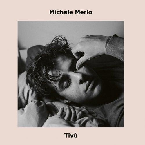 Tivù di Michele Merlo