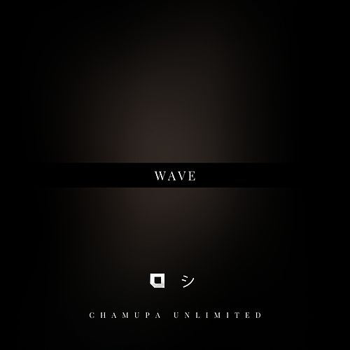 Wave by Chamupa Unlimited