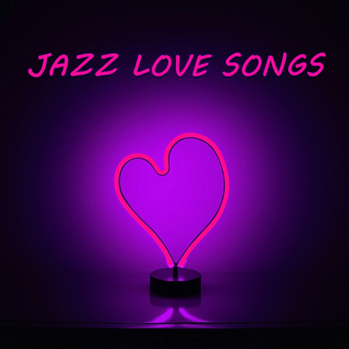 Jazz Love Songs by Various Artists