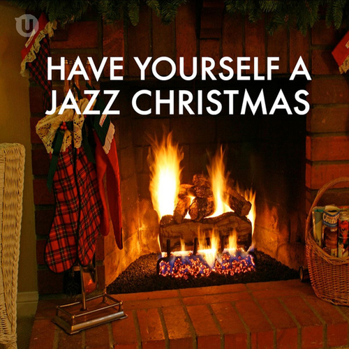 Have Yourself A Jazz Christmas by Various Artists