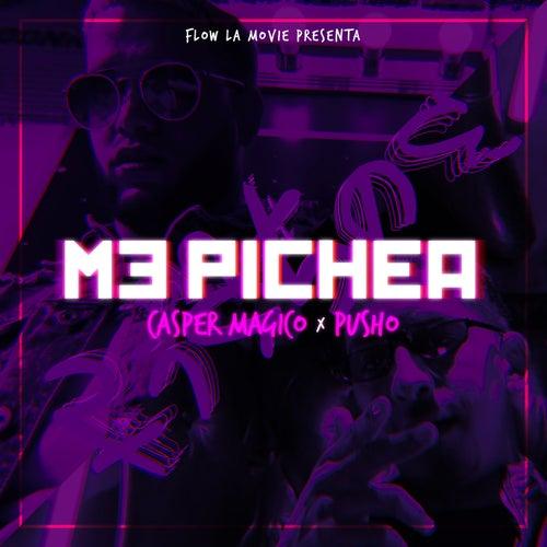 Me Pichea von Casper Mágico