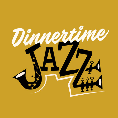 Dinnertime Jazz de Various Artists