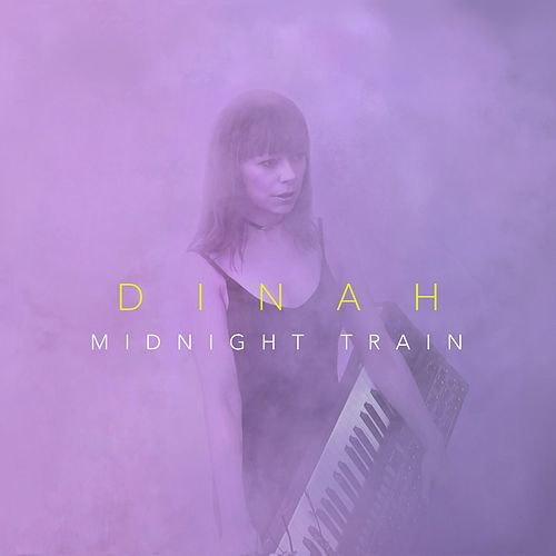 Midnight Train by Dinah