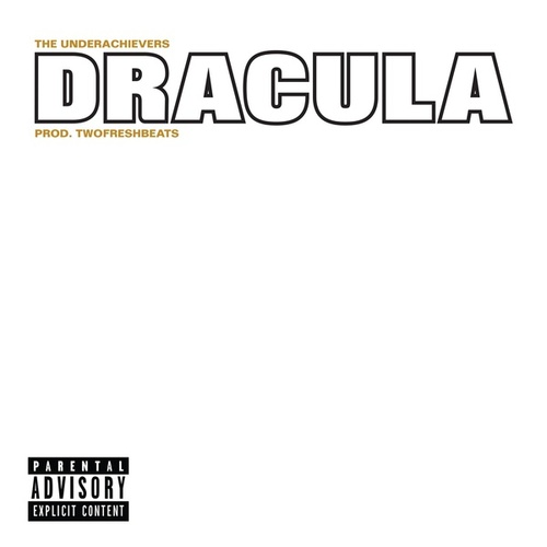 Dracula by The Underachievers