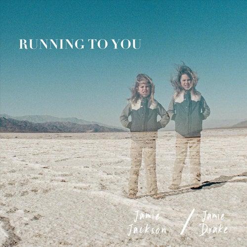 Running to You de Jamie Drake