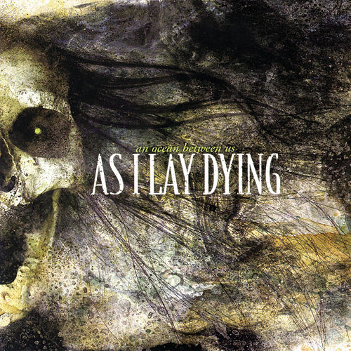 An Ocean Between Us von As I Lay Dying