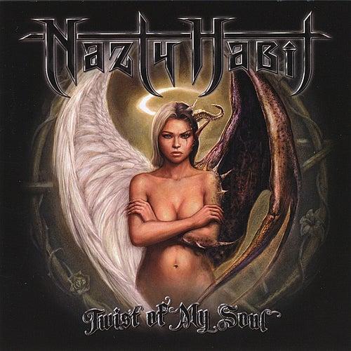 Twist Of My Soul de Nazty Habit