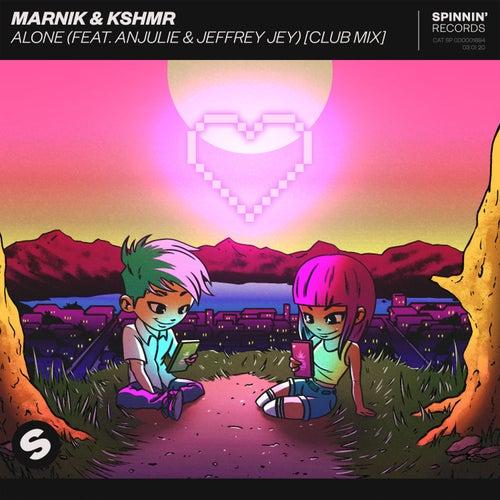 Alone (feat. Anjulie & Jeffrey Jey) (Club Mix) de Marnik