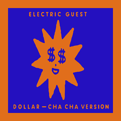 Dollar (Cha Cha Version) de Electric Guest
