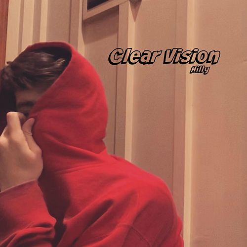 Clear Vision de Hilly
