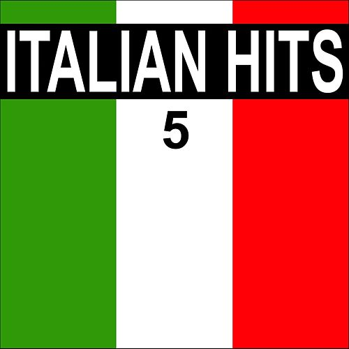 Italian hits, vol. 5 by Various Artists