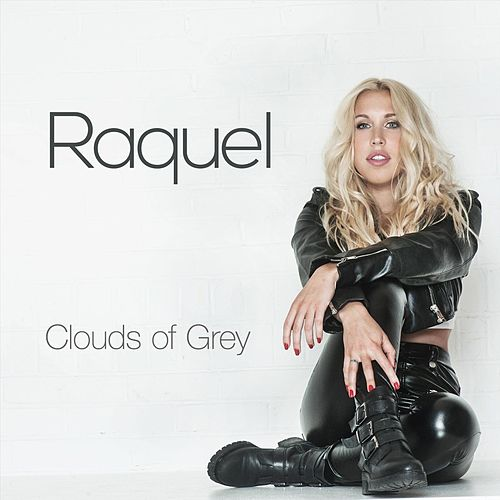 Clouds of Grey by Raquel