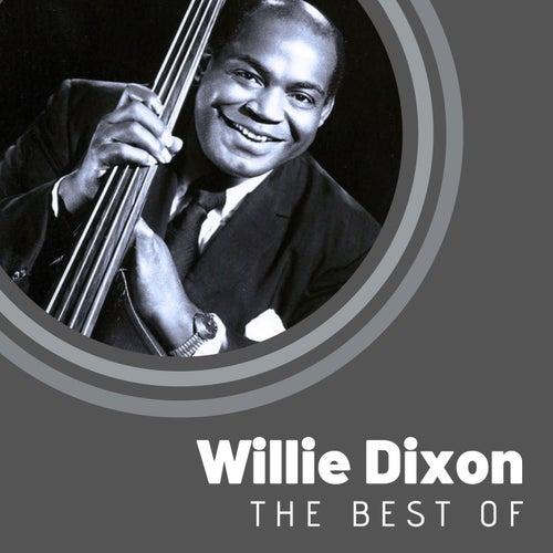 The Best of Willie Dixon de Willie Dixon